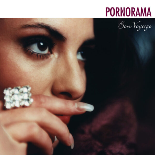 Pornorama - Bon Voyage