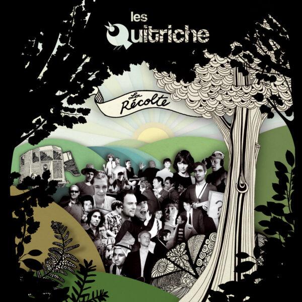 Les Quitriche - La Récolte