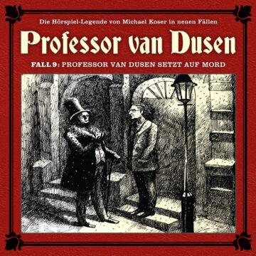 Professor van Dusen setzt auf Mord