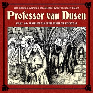 Professor van Dusen nimmt die Beichte ab