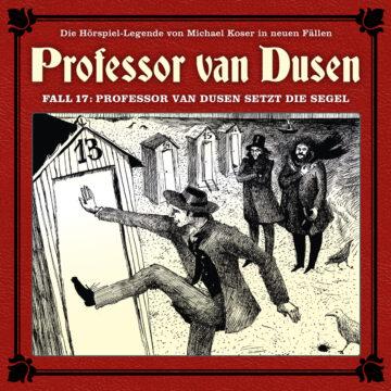 Professor van Dusen setzt die Segel