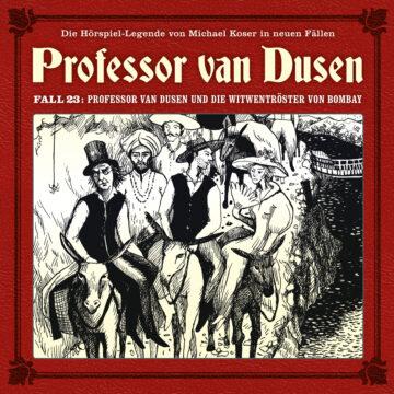 Professor van Dusen und die Witwentröster von Bombay