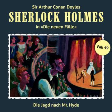 Sherlock Holmes - Die neuen Fälle (49): Die Jagd nach Mr. Hyde