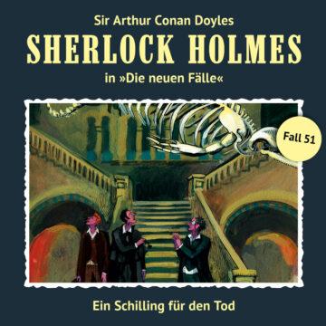 Sherlock Holmes - Die neuen Fälle (51): Ein Schilling für den Tod