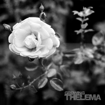 Thelema-Growing
