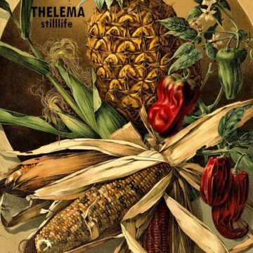 Thelema - Stilllife