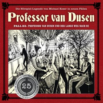 Professor van Dusen und der lange Weg nach Oz
