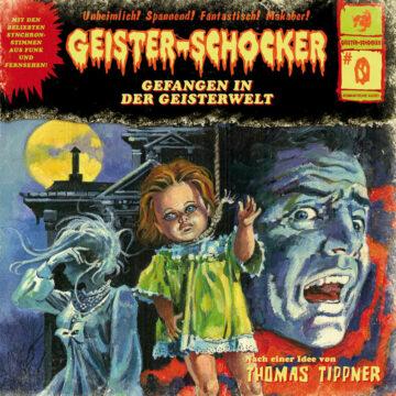 Geister-Schocker 0 Gefangen in der Geisterwelt