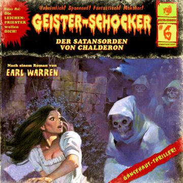 Geister-Schocker (6): Der Satansorden von Chalderon