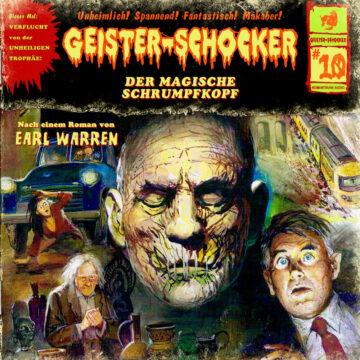 Geister-Schocker (10): Der magische Schrumpfkopf