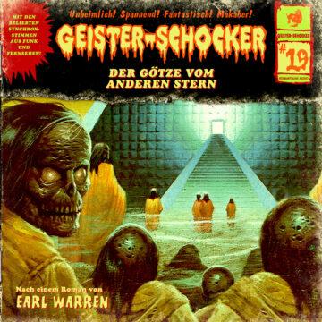 Geister-Schocker (19): Der Götze vom anderen Stern