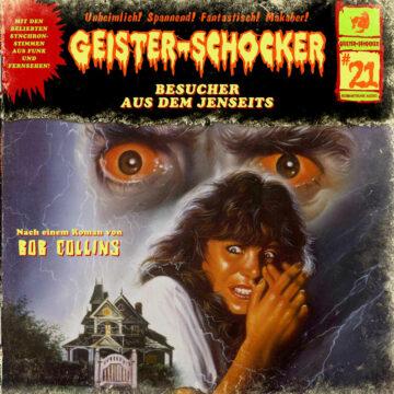 Geister-Schocker (21): Besucher aus dem Jenseits