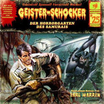 Geister-Schocker (25): Der Horrorgarten des Samurais