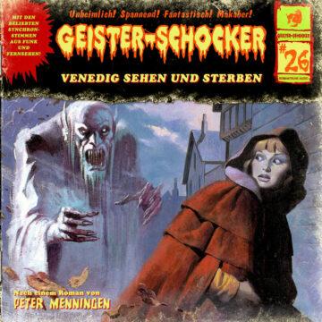 Geister-Schocker (26): Venedig Sehen und Sterben