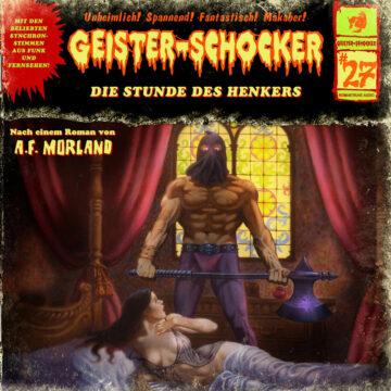 Geister-Schocker (27): Die Stunde des Henkers