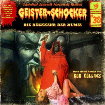 Geister-Schocker (30): Die Rückkehr der Mumie