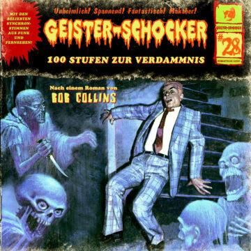 Geister-Schocker (28): 100 Stufen zur Verdammnis