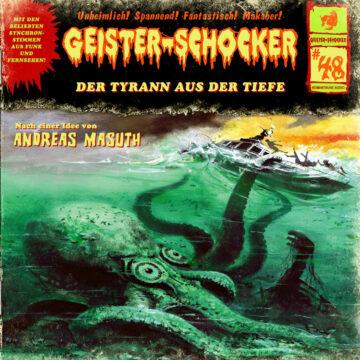 Geister-Schocker (48): Der Tyrann aus der Tiefe