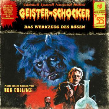 Geister-Schocker (55): Das Werkzeug des Bösen