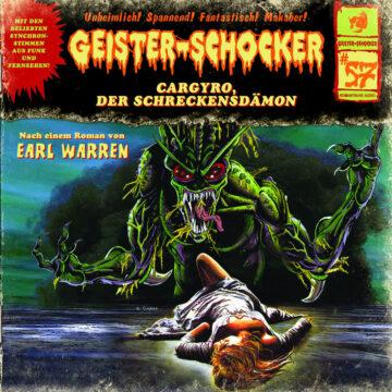 Geister-Schocker (57): Cargyro, der Schreckensdämon