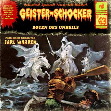 Geister-Schocker (63): Boten des Unheils