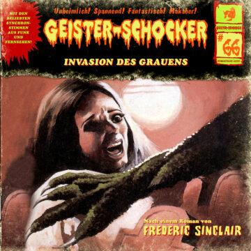 Geister-Schocker (66): Invasion des Grauens