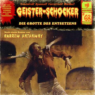 Geister-Schocker (68): Die Grotte des Entsetzens