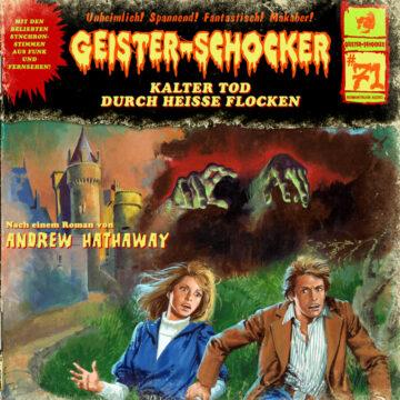 Geister-Schocker (71): Kalter Tod durch heiße Flocken