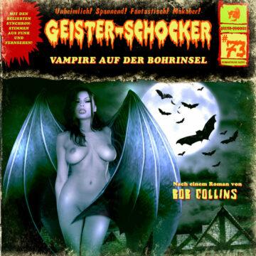 Geister-Schocker (73): Vampire auf der Bohrinsel
