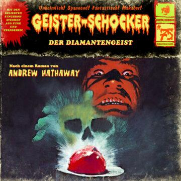 Geister-Schocker (75): Der Diamantengeist