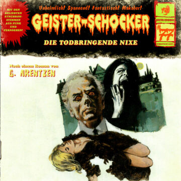 Geister-Schocker (77): Die todbringende Nixe