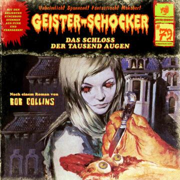 Geister-Schocker (79): Das Schloss der tausend Augen