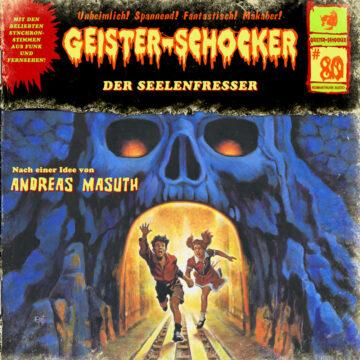 Geister-Schocker (80): Der Seelenfresser