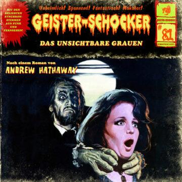 Geister-Schocker (81): Das unsichtbare Grauen