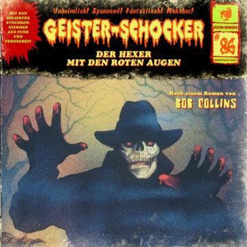 Geister-Schocker (86): Der Hexer mit den roten Augen