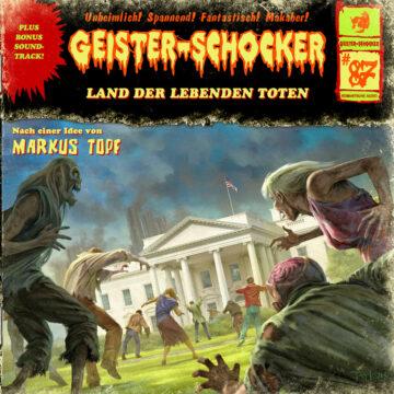 Geister-Schocker (87): Land der lebenden Toten