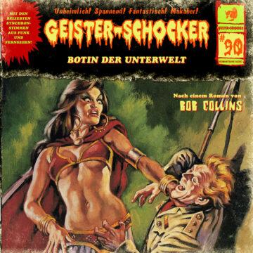 Geister-Schocker (90): Botin der Unterwelt