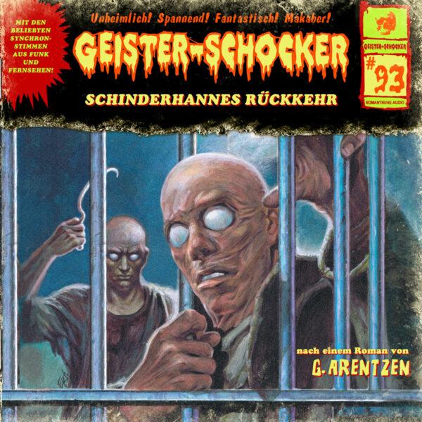 Geister-Schocker (93): Schinderhannes Rückkehr