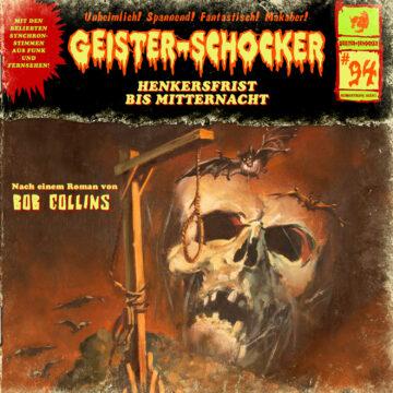 Geister-Schocker (94): Henkersfrist bis Mitternacht