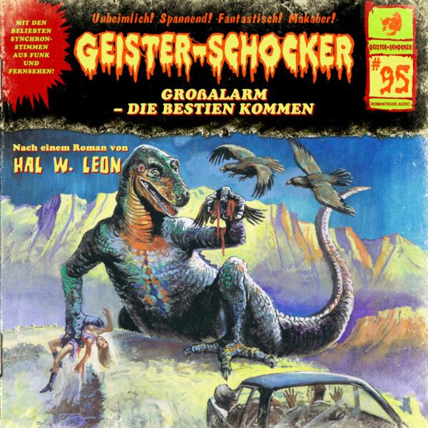 Geister-Schocker (95): Großalarm – die Bestien kommen