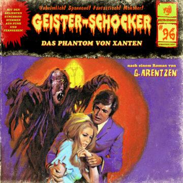 Geister-Schocker (96): Das Phantom von Xanten
