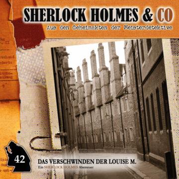 Sherlock Holmes und Co. 42: Das Verschwinden der Louise M. (2. Teil)
