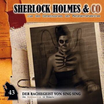 Sherlock Holmes und Co. 43: Der Rachegeist von Sing Sing