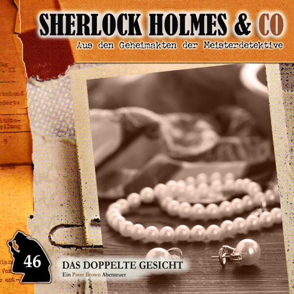 Sherlock Holmes und Co. 46: Das doppelte Gesicht
