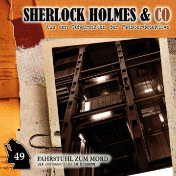 Sherlock Holmes und Co. 49: Fahrstuhl zum Mord