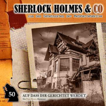 Sherlock Holmes und Co. 50: Auf dass ihr gerichtet werdet