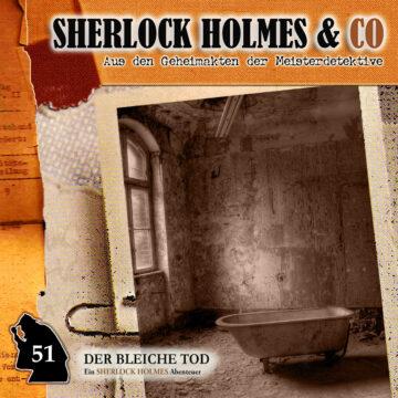 Sherlock Holmes und Co. 51: Der bleiche Tod