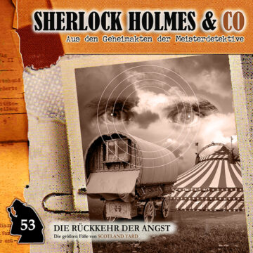 Sherlock Holmes und Co. 53: Die Rückkehr der Angst