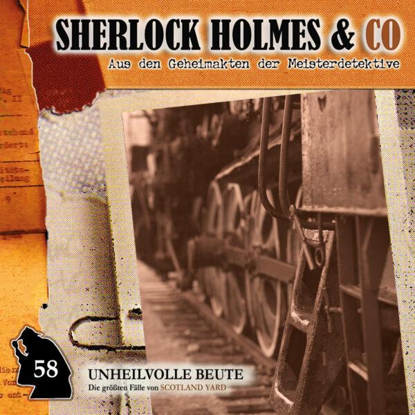 Sherlock Holmes und Co. 58: Unheilvolle Beute