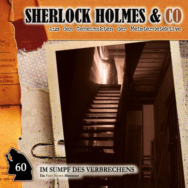 Sherlock Holmes und Co. 60: Im Sumpf des Verbrechens